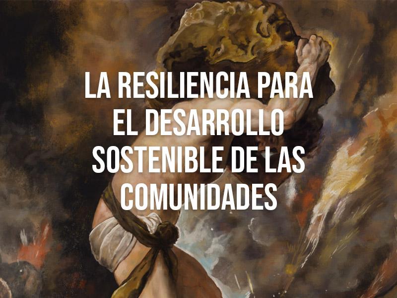 Resiliencia en tiempos de responsabilidad social