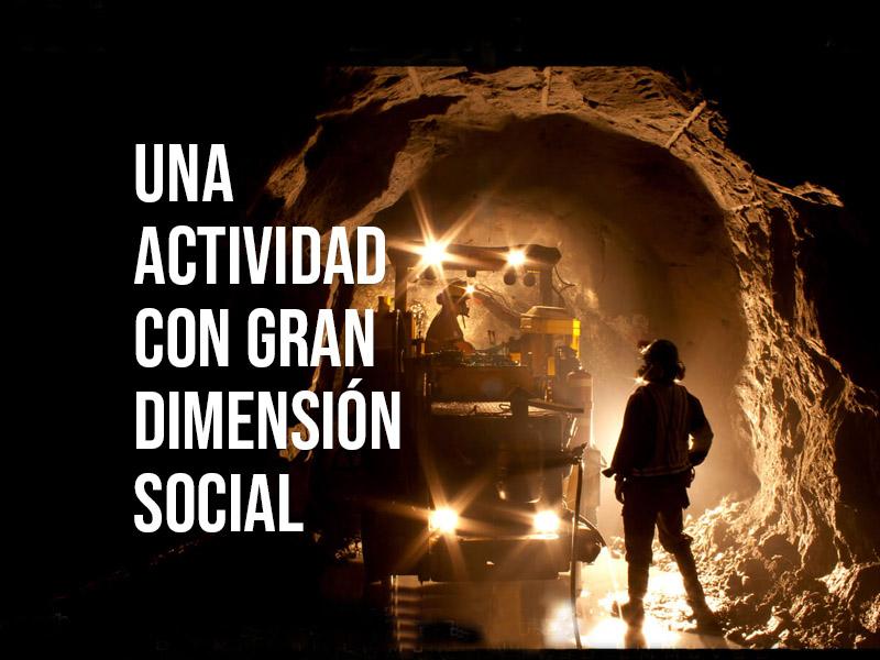 La MINERÍA una actividad con gran dimensión social