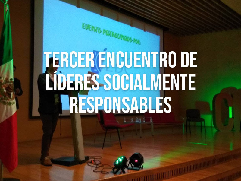 Tercer Encuentro de Líderes Socialmente Responsables