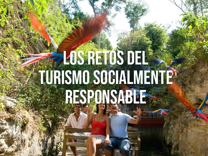 Los retos del turismo Socialmente Responsable