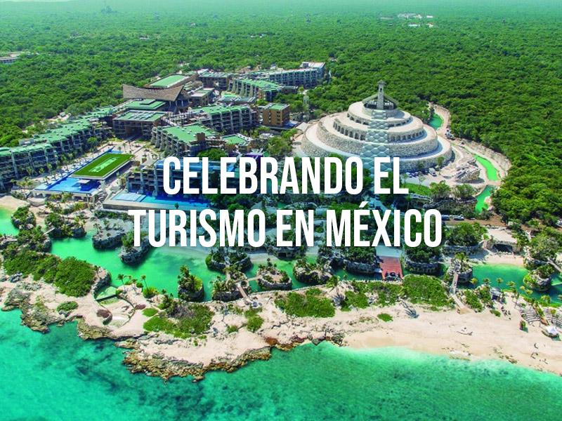 Celebrando el turismo en México