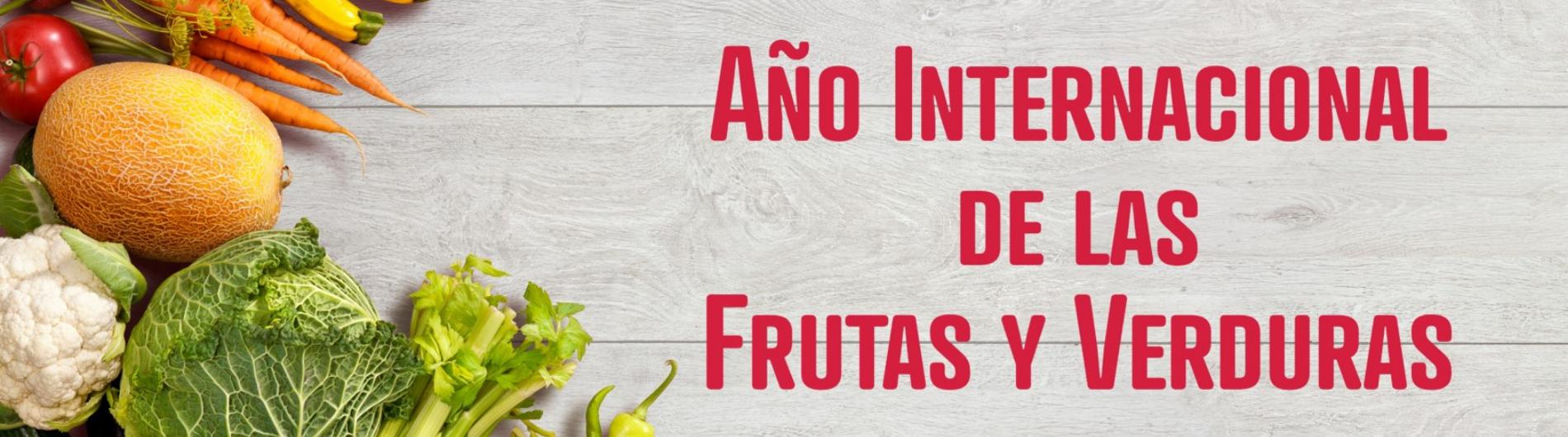Año de las Frutas y Verduras